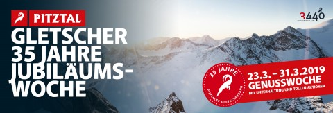 Jubiläumswoche - 35 Jahre Pitztaler Gletscherbahn